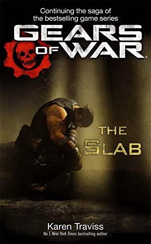 Gears of War: The Slab (Tom Thorne Novels)