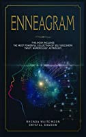 Enneagram: 3 Books in 1. The Most Powerful Collection of Self Discovery: Tarot, Numerology, Astrology