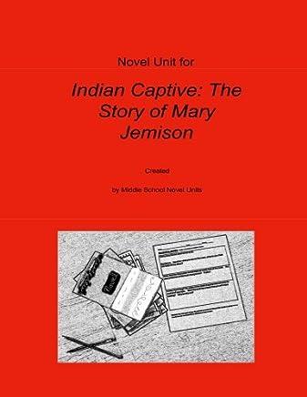 Novel Unit for Indian Captive