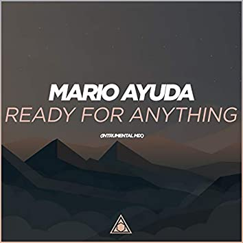 Ready For Anything (Instrumental Mix)