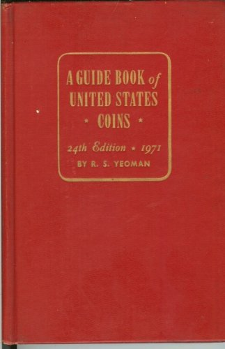 A Guide Book of United States Coins 24th Edition 1971