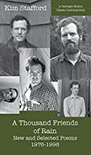 A Thousand Friends of Rain: New and Selected Poems 1976-1998