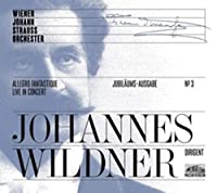 Jubilaums-ausgabe No.3-allegro Fantastique: Wildner / Wiener Johann Strauss O