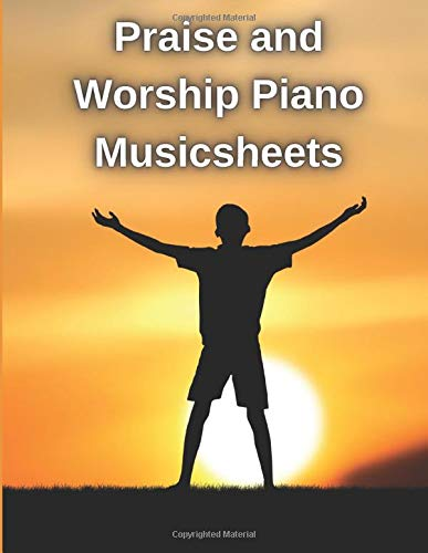 Praise and Worship Piano Musicsheets