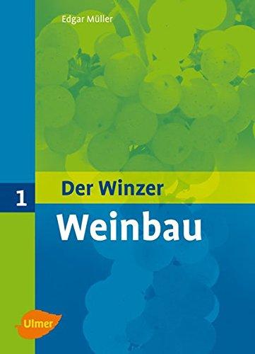 Der Winzer 1. Weinbau