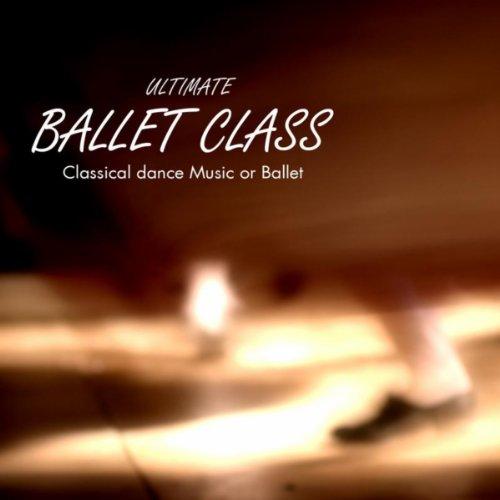 Ronds de Jambe (Ballett 2 100 3/4) Musik für Tanzschule