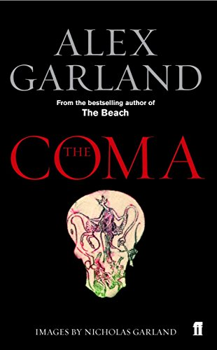 The Coma by Alex Garland (7-Jul-2005) Paperback
