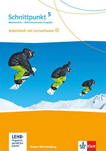 Schnittpunkt Mathematik 5. Differenzierende Ausgabe Baden-Württemberg: Arbeitsheft mit Lösungsheft und Lernsoftware Klasse 5 (Schnittpunkt Mathematik. ... Ausgabe für Baden-Württemberg ab 2015)