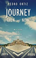 Journey Then and Now: My Life in Words