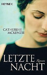 Letzte Nacht  - Catherine Mckenzie