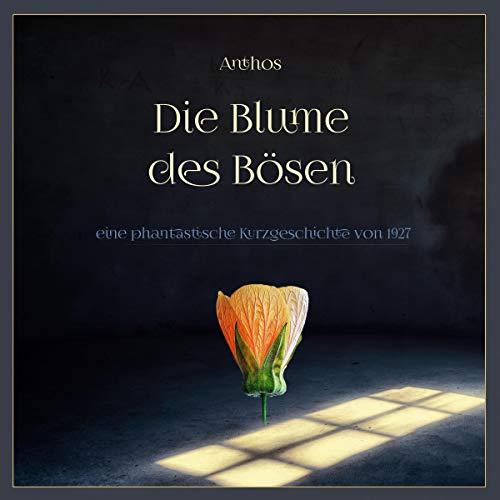 Die Blume des Bösen Titelbild