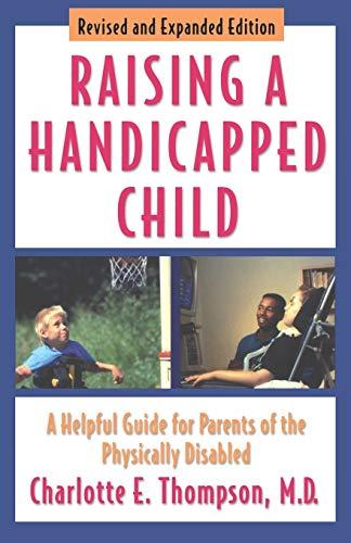 Raising a Handicapped Child
