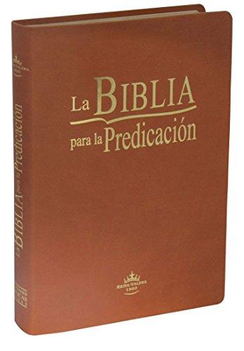 La Biblia para la Predicación / La Biblia para la Predicación (The Bible for Preaching) (Spanish Edition)