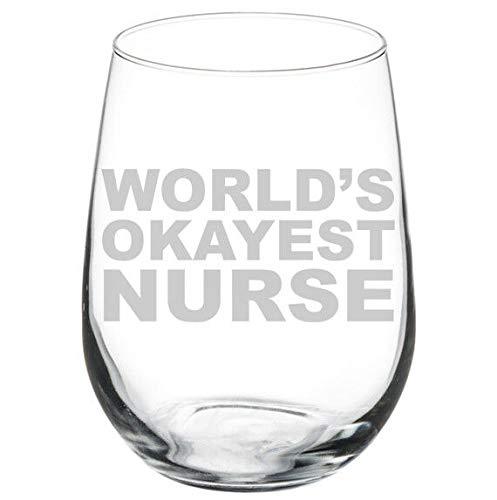 Copa de vino de 15 onzas, World's Okayest Nurse divertida copa de vino sin tallo, regalo novedoso para mujeres y hombres