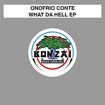 What Da Hell EP