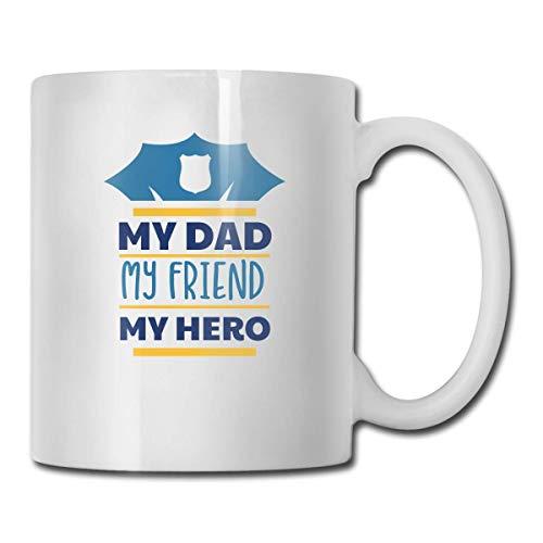 N\A Tazas de café novedosas My Dad My Friend My Hero Taza de cerámica de té Blanco y Leche de 11 onzas