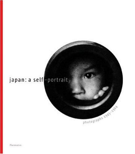 Japan: A Self-Portrait: Photographs 1945 - 1964