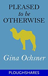 Books Set In Uzbekistan, Pleased To Be Otherwise by Gina Ochsner - uzbekistan books, uzbekistan novels, uzbekistan, uzbekistan travel, books set in asia, silk road books, central asia books, uzbekistan women, book challenge, books and travel, travel reading list, reading list, reading challenge, books to read, books around the world, uzbekistan culture, uzbekistan bukhara, uzbekistan samarkand, uzbekistan textiles, uzbekistan rugs