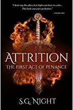 [ Attrition: The First Act of Penance BY Night, S. G. ( Author ) ] { Paperback } 2013
