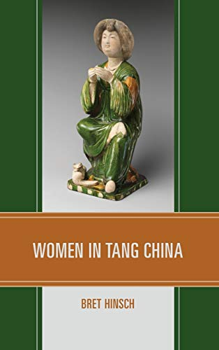 Women in Tang China (Asian Voices)
