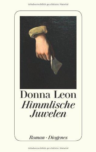 Himmlische Juwelen von Leon. Donna (2012) Gebundene Ausgabe