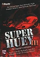 SUPER HUEY III : The Legend Continues (輸入版)
