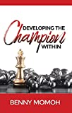 Developing the Champion Within (English Edition)