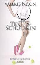 Die Tennis-Schülerin 1  - Erotischer Roman