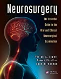 Neurosurgery: The Essential Guide to the Oral and Clinical Neurosurgical Exam (English Edition)