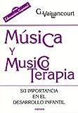 Música y musicoterapia: Su importancia en el desarrollo infantil (Educación Hoy) - 9788427716315:...