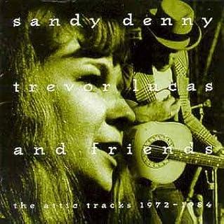 Attic Trx 1972-1984: Sandy Denny, Trevor Lucas: Amazon.es ...