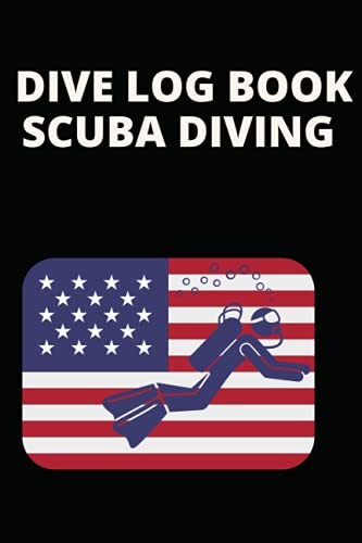 DIVE LOG BOOK SCUBA DIVING: LOGBOOK 115 pages, 6'x9' for Kids, Adults, boys, girls and Women