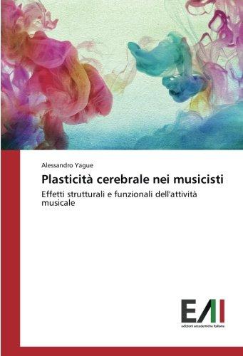 Plasticità cerebrale nei musicisti: Effetti strutturali e funzionali dell'attività musicale