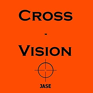 Cross-Vision