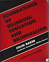 Foundations (1st Ed.) of Bilingual Education and Bilingualism (Language and Education Library)
