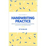 From A,B straight to Z : Handwriting Practice: perfect for home learning. Includes alphabet handwriting sheets, cursive and non-cursive handwriting sheets. ... learning resources) (English Edition)