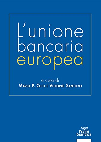 L'unione bancaria europea