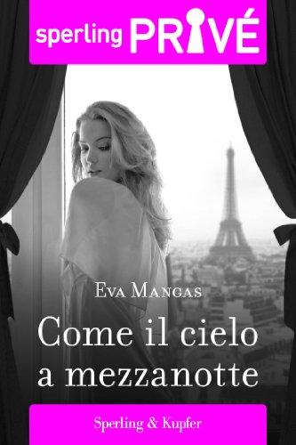 Come il cielo a mezzanotte - Sperling Privé (Italian Edition)