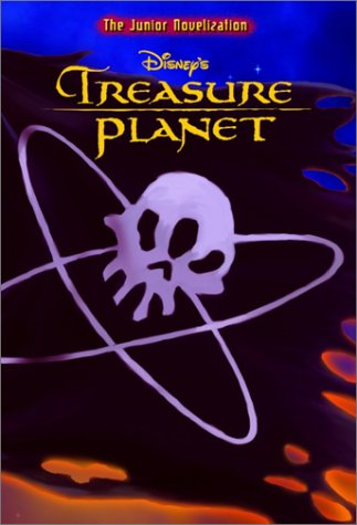 Disney's Treasure Planet: The Junior Novelization