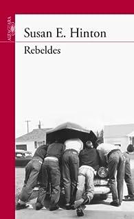 Rebeldes par Susan E. Hinton
