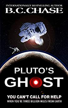 Pluto's Ghost: A Suspense Novel by [B.C. CHASE]