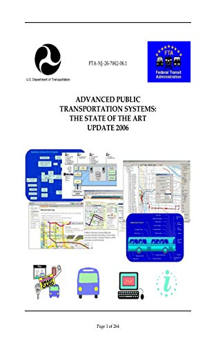 Advanced Public Transportation Systems: State of the Art Update 2006 (FTA-NJ-26-7062-06.1) (English Edition)
