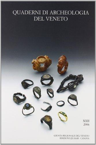 Quaderni di archeologia del Veneto (Vol. 22)