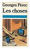 Les choses - Une histoire des annees soixante - Rene Juillard