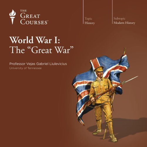 World War I: The Great War                   Written by:                                                                                                                                 Vejas Gabriel Liulevicius,                                                                                        The Great Courses                               Narrated by:                                                                                                                                 Vejas Gabriel Liulevicius                      Length: 18 hrs and 41 mins     8 ratings     Overall 5.0