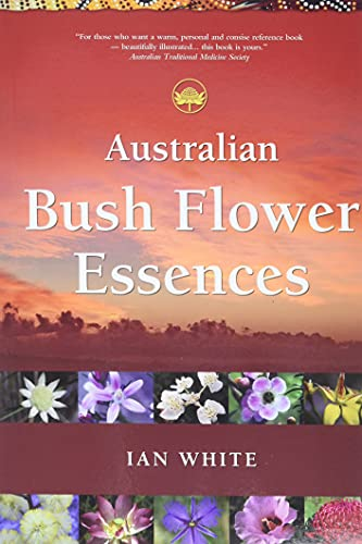 Compare Textbook Prices for Australian Bush Flower Essences  ISBN 9780905249841 by White, Ian