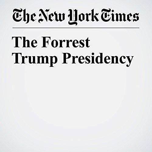 The Forrest Trump Presidency copertina