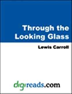 Through the Looking Glass (Dover Thrift Editions)