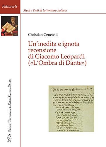 Un'inedita e ignota recensione di Giacomo Leopardi («L'ombra di Dante»)