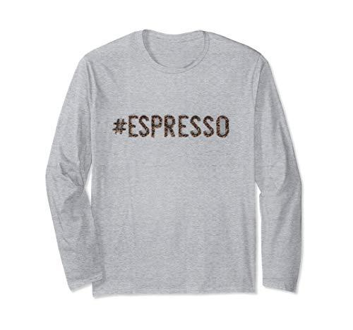 # ESPRESSO - Koffein, Kaffee, Coffeeshop, Geschenk Langarmshirt
